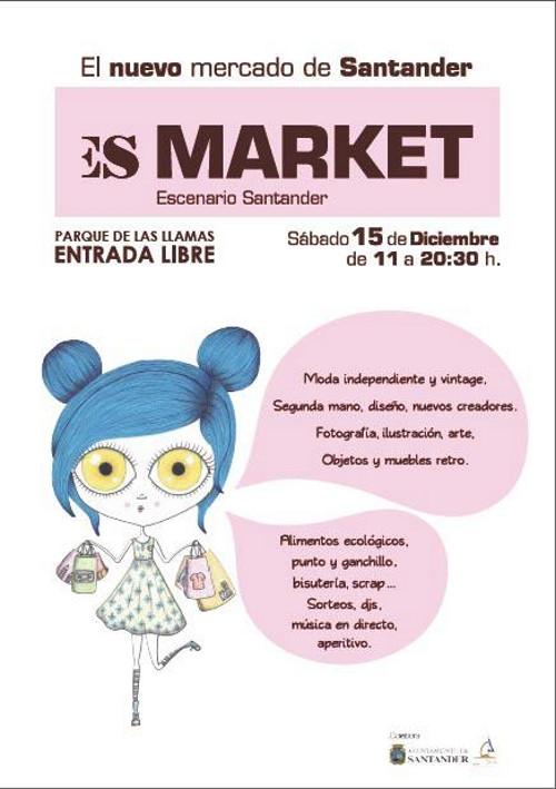 Escenario Market en Cantabria
